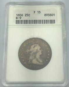 1806 25c Draped Bust Quarter~RARE! ANACS F 15~ Heraldic Eagle Reverse! B-9-GEM!
