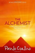 The Alchemist: A Fable About Following Your Dream By Paulo Coelho. 0722532938