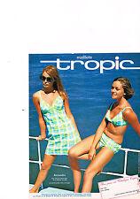 PUBLICITE  1969   TROPIC   maillots de bain robe de plages