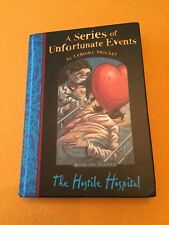 The Hostile Hospital UK - 1st *SIGNED* 9/23/2003 - Series of Unfortunate Events