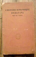 L'histoire romanesque d'Udayana  roi de Vasta Lacote 1924 bois gravés Buhot