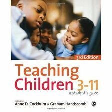 Teaching Children 3-11: A Student's Guide by SAGE Publications Ltd (Hardback, 2…