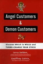 Angel Customers and Demon Customers: Discover Which is Which and Turbo-Charge Yo