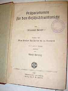 Altes Schul Buch 1922 Präparationen Geschichtsunterric