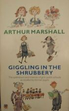 Giggling in the Shrubbery,Arthur Marshall