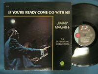 JIMMY McGRIFF If You're Ready Come Go With Me 1974 Jazz Funk Groove Merchant LP