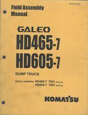 Equipment Manual Komatsu Galeo Hd465-7 Hd605-7 Dump Truck Field Assembly (E4295)