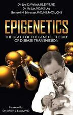 Epigenetics: The Death of the Genetic Theory of Disease Transmission, , Wallach