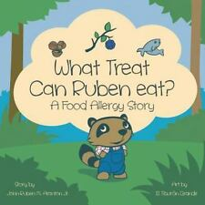 What Treat Can Ruben Eat?: A food allergy story