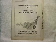ALLIS CHALMERS MODEL 50 FORAGE HARVESTER operator manual