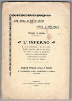 1910 - Demonologia - L'INFERNO.: La sua esistenza- Le sue pene