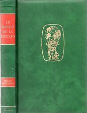 LE DOSSIER DE LA GESTAPO RUDOLF HIRSCHMAN DE E. CRANKSHAW / ED. WALTER BECKERS