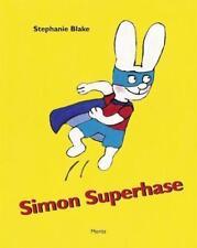 Simon Superhase ►►►UNGELESEN ° von Stephanie Blake °