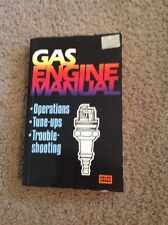 Gas Engine Manual by Edwin Andeson & Ted Pipe