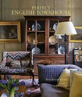 Perfect English Townhouse, Hardcover by Shaw, Ros Byam; Baldwin, Jan (PHT), B...