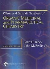 Wilson & Gisvold's Textbook of Organic Medicinal and Pharmaceutical Chemistry (