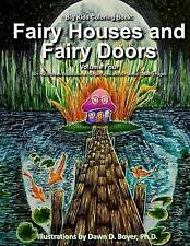 Big Kids Coloring Book: Fairy Houses and Fairy Doors, Vol. 4: 50+ Illustrations