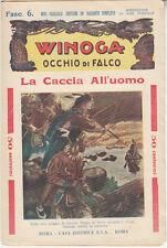 WINOGA OCCHIO DI FALCO LA CACCIA ALL'UOMO - FASCICOLO 6