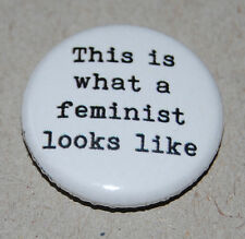 THIS IS WHAT A FEMINIST LOOK LIKE 25MM / 1 INCH BUTTON BADGE FEMINISM POLITICS