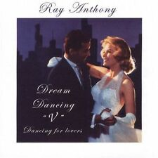 Dream Dancing V: Dancing for Lovers, ANTHONY,RAY & HIS ORCHESTRA, Good Import