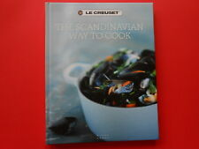 ## LE CREUSET - THE SCANDINAVIAN WAY TO COOK - COOKING COOKWARE - HC **LIKE NEW