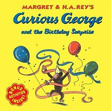 Curious George: Curious George and the Birthday Surprise by H. A. Rey