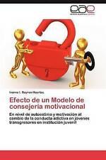 Efecto de un Modelo de consejería motivacional: En nivel de autoestima y motivac