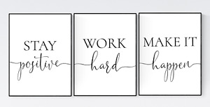 Stay Positive Work Hard Make it Happen Prints, Set of 3 Office Quotes Prints
