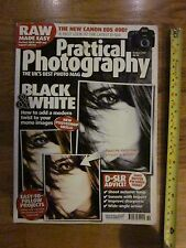 Practical Photography - October 2007 RAW Made Easy Black & White