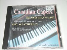Canadian Capers Dennis Hayward & Roy Weatherley CD Album 2001 Manilla MAN 025CD