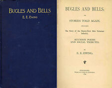 Bugles and Bells by E.E. Ewing 1st Ed. 1899