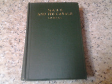 MARS AND ITS CANALS LOWELL VG HC 1906 FIRST EDITION EXTREMELY RARE