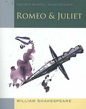 Romeo and Juliet: Oxford School Shakespeare (Oxford School Shakespeare Series) N