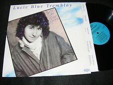 LUCIE BLUE TREMBLAY Canada Folk Singer / Songwriter AUTOGRAPHED 1986 Olivia LP