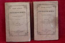 Etudes critiques sur le Feuilleton-Roman - Alfred Nettement - Tome 1 & 2 (1847)