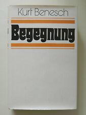 Kurt Benesch Begegnung Buch
