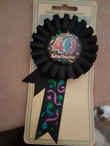 NEW Birthday Party 40th Birthday Award Ribbon. Black with bright color accents