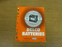 1953 DELCO BATTERIES SILVER ANNIVERSARY CATALOG GM TRUCK CAR TRACTOR