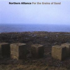 Northern Alliance-For the Grains of Sand CD Import  New