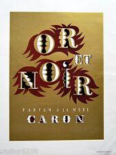 OR et NOIR PARFUM CARON PUBLICITE couleur 1948 CHANEL N°5
