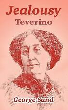 Jealousy: Teverino: By George Sand