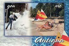You shovel Snow, I'm Sunbathing at the Beach in Antigua, Caribbean --- Postcard