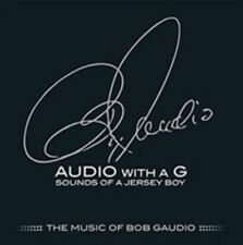 Bob Gaudio - Audio With A G: Sounds Of A Jersey Boy The Music [CD New]