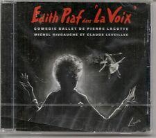 CD ALBUM 13 TITRES-EDITH PIAF DANS LA VOIX / COMEDIE BALLET PIERRE LACOTTE-NEUF
