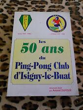 Les 50 ans du Ping-Pong Club d'Isigny le Buat - Armand Dufour - 1998