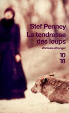 La tendresse des loups Penney  Stef   Furlan  Pierre Occasion Livre