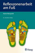 Marquardt, Hanne - Reflexzonenarbeit am Fuß