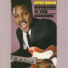 RUSH,OTIS Mourning in the Morning CD