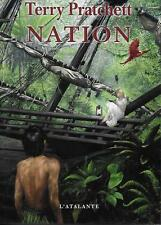 FANTASY / TERRY PRATCHETT : NATION - L'ATALANTE -2010-