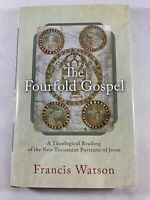 The Fourfold Gospel: A Theological Reading of the NT Portraits of Jesus (Watson)